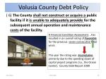 volusia county debt policy19