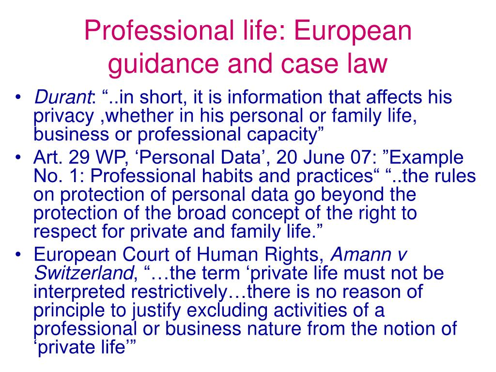 Professional life: European guidance and case law