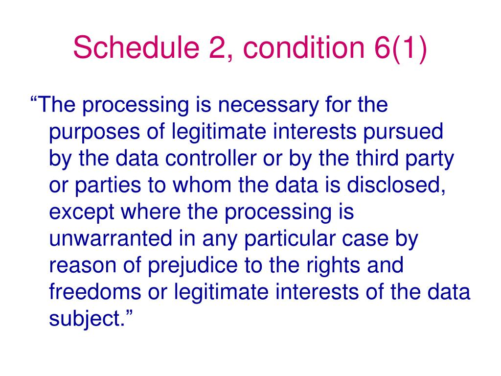 Schedule 2, condition 6(1)