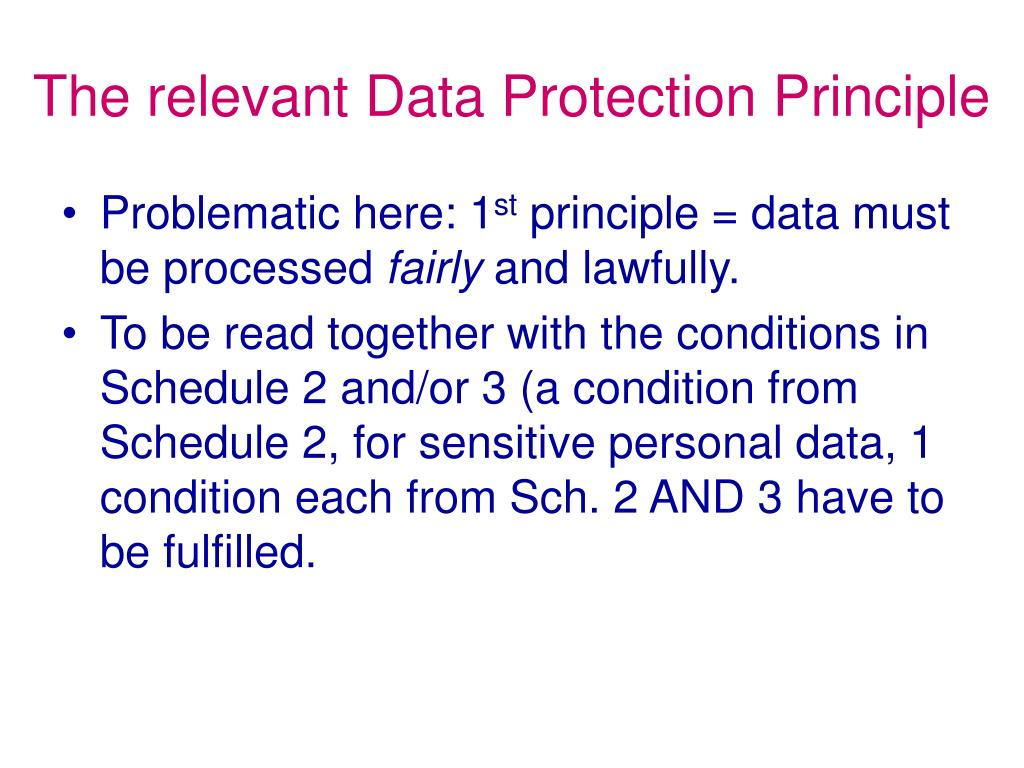 The relevant Data Protection Principle