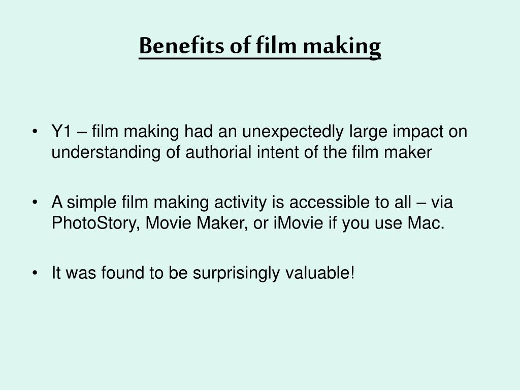 Benefits of film making