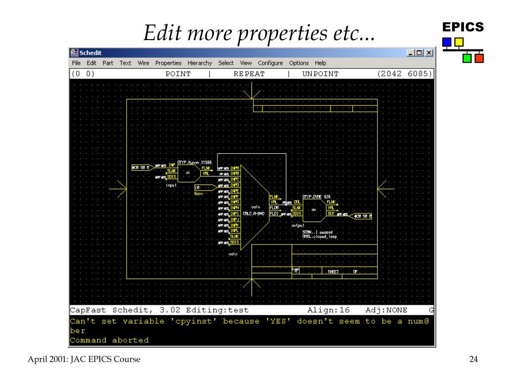 Edit more properties etc...