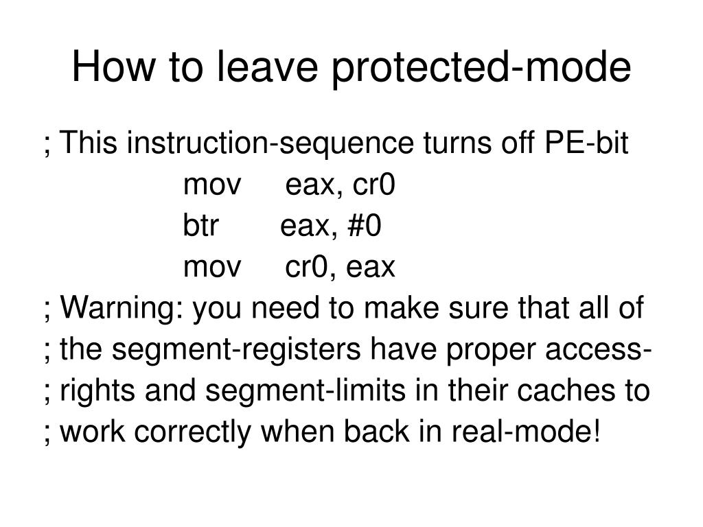 How to leave protected-mode