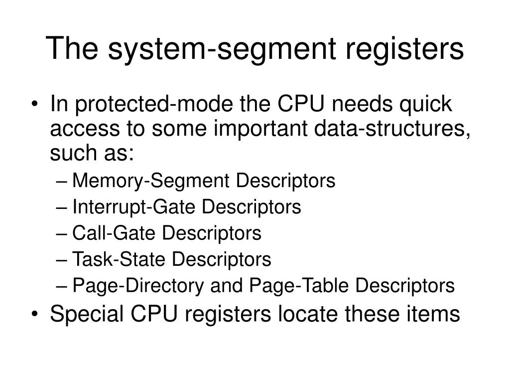 The system-segment registers