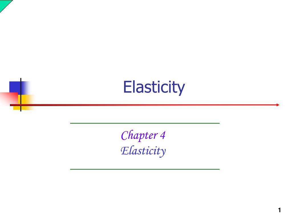 chapter 4 elasticity