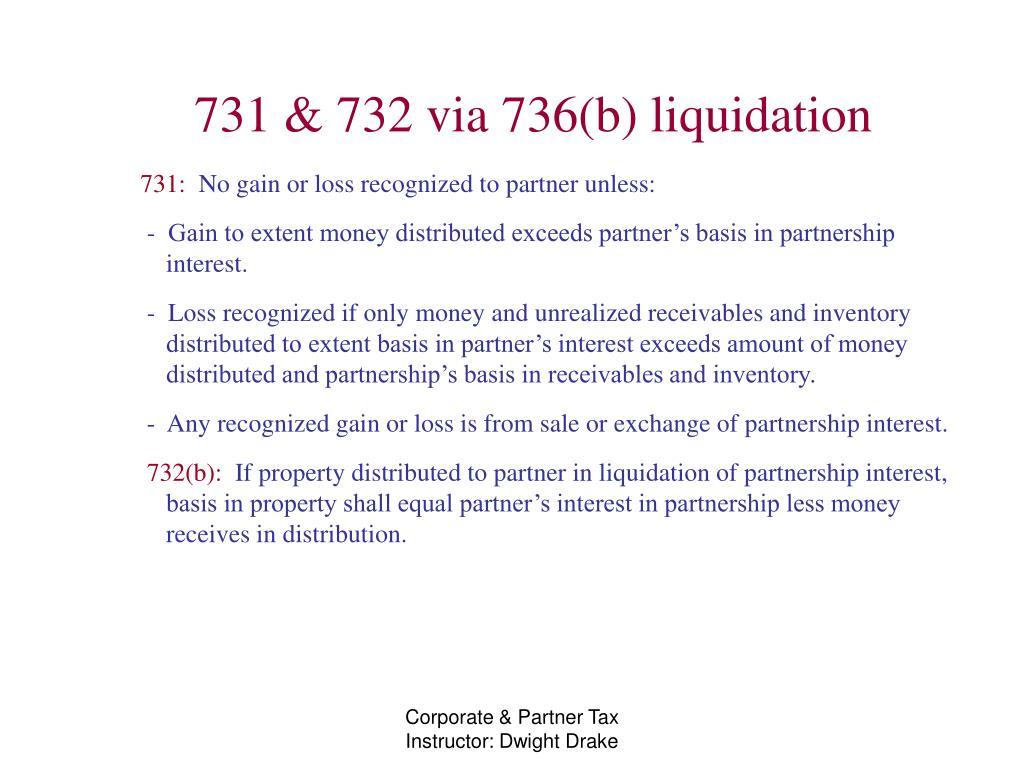 731 & 732 via 736(b) liquidation