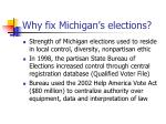 why fix michigan s elections