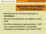 retirement plan eligibility full time employees