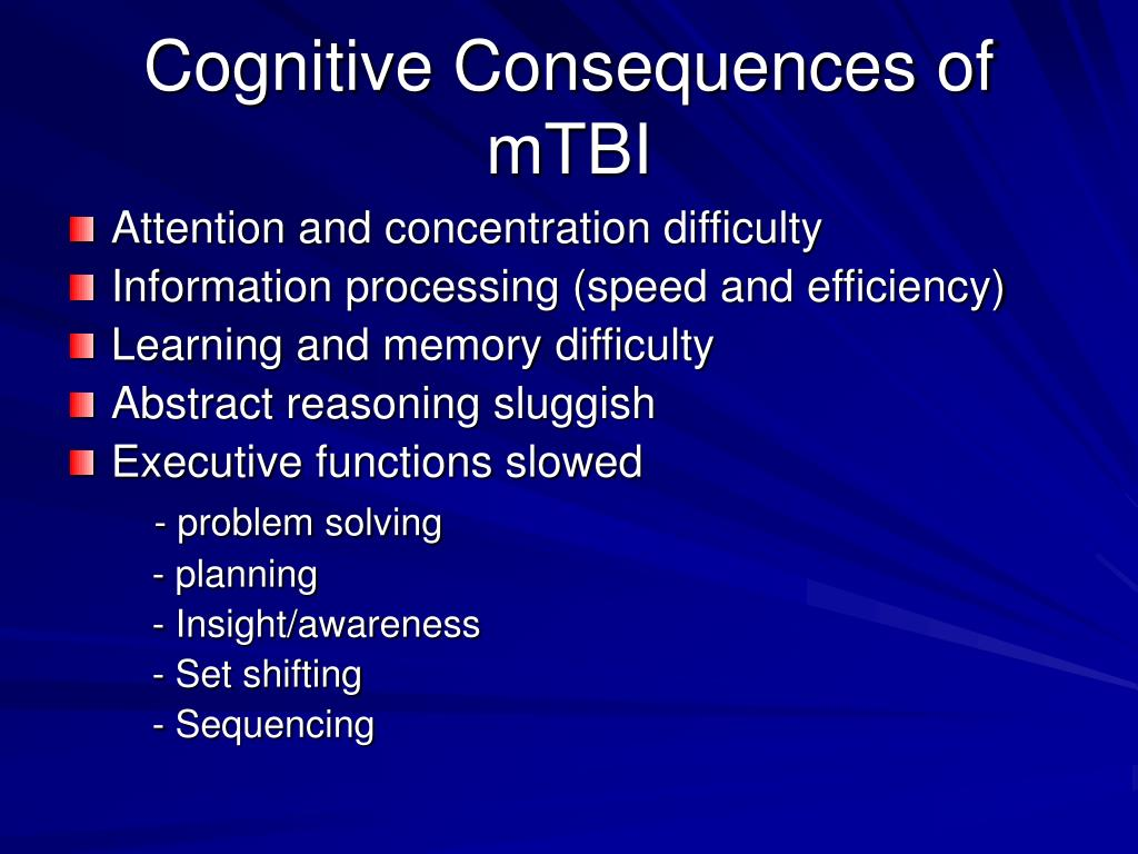 Cognitive Consequences of mTBI