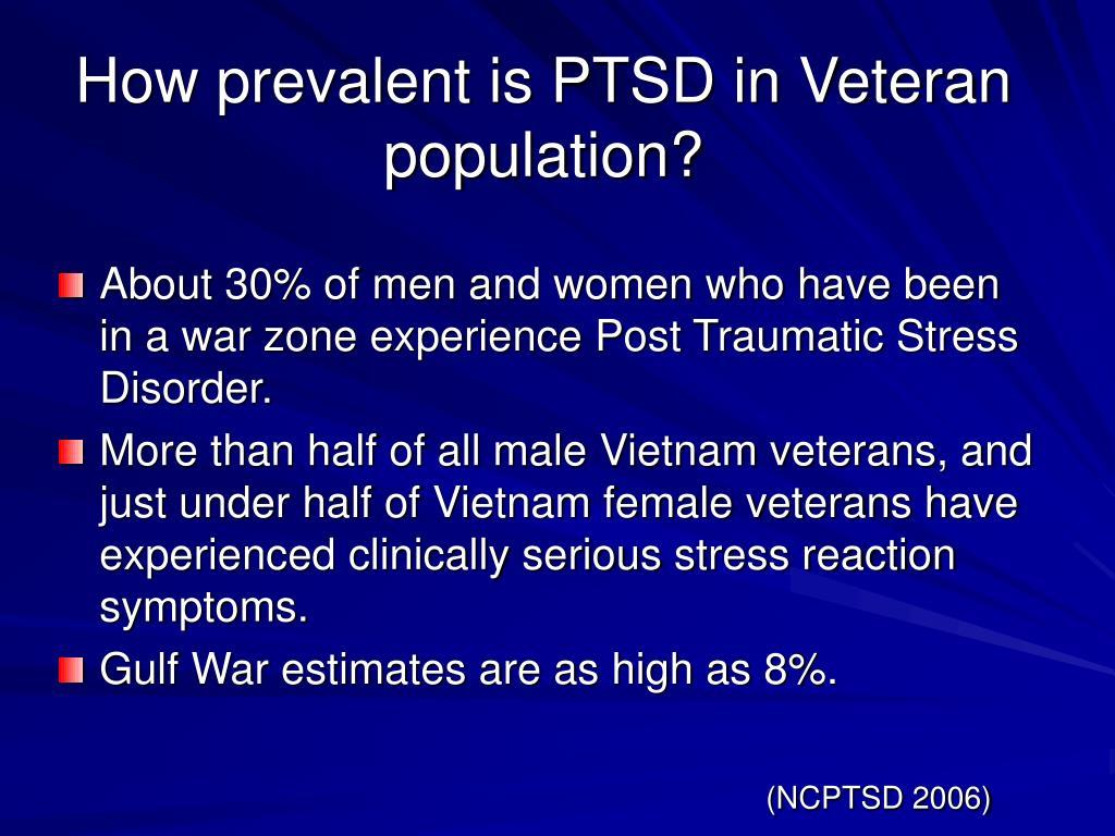 How prevalent is PTSD in Veteran population?