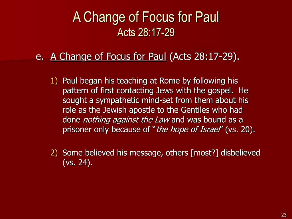 A Change of Focus for Paul