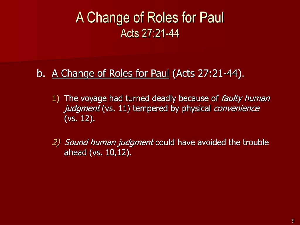 A Change of Roles for Paul