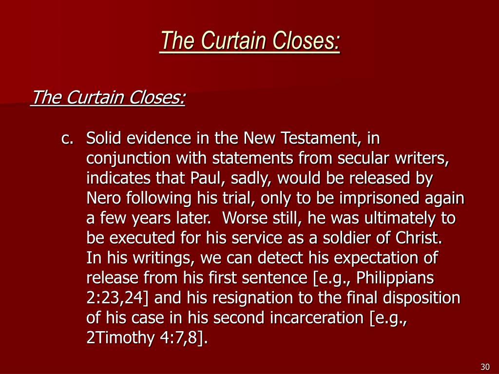 The Curtain Closes: