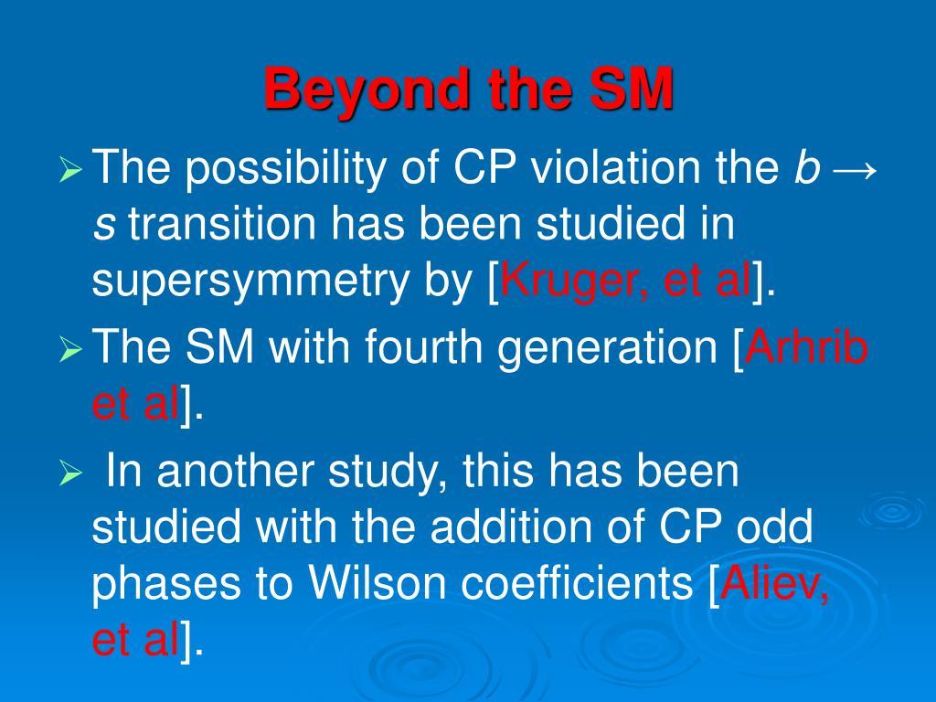 Beyond the SM