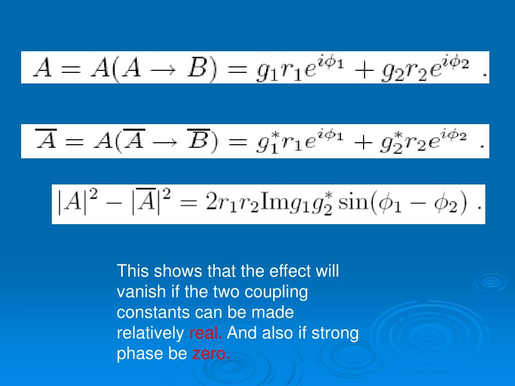 This shows that the effect will vanish if the two coupling constants can be made