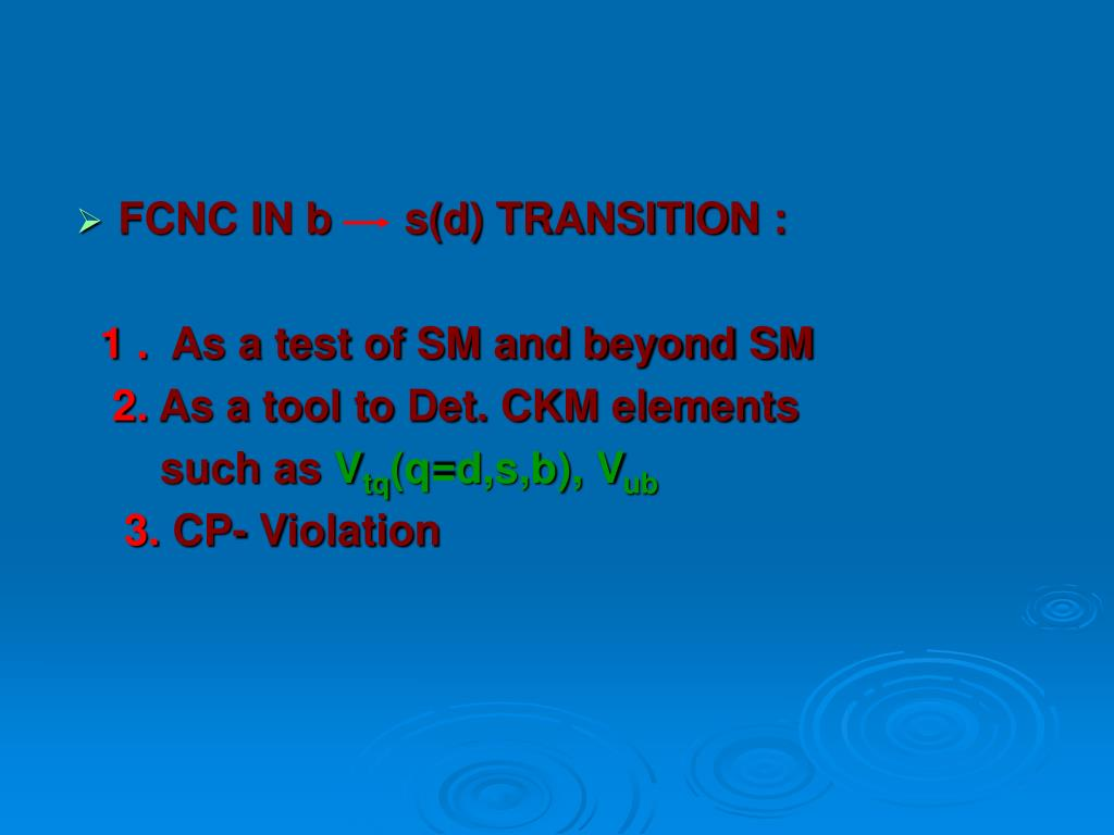 FCNC IN b      s(d) TRANSITION :