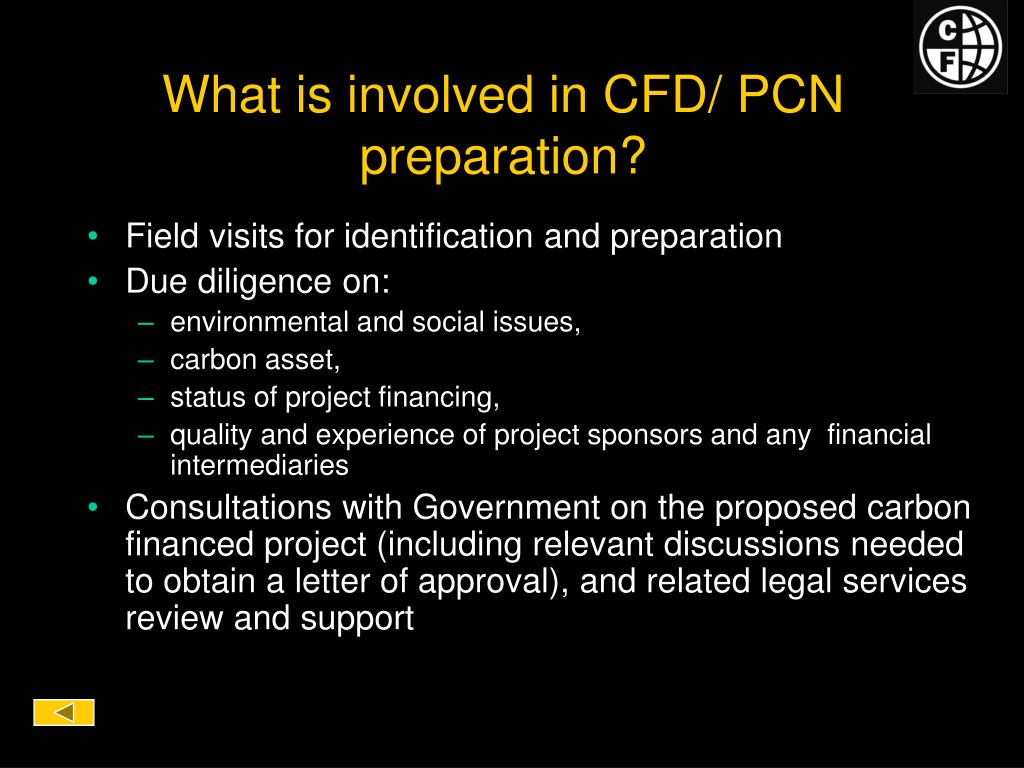 What is involved in CFD/ PCN preparation?