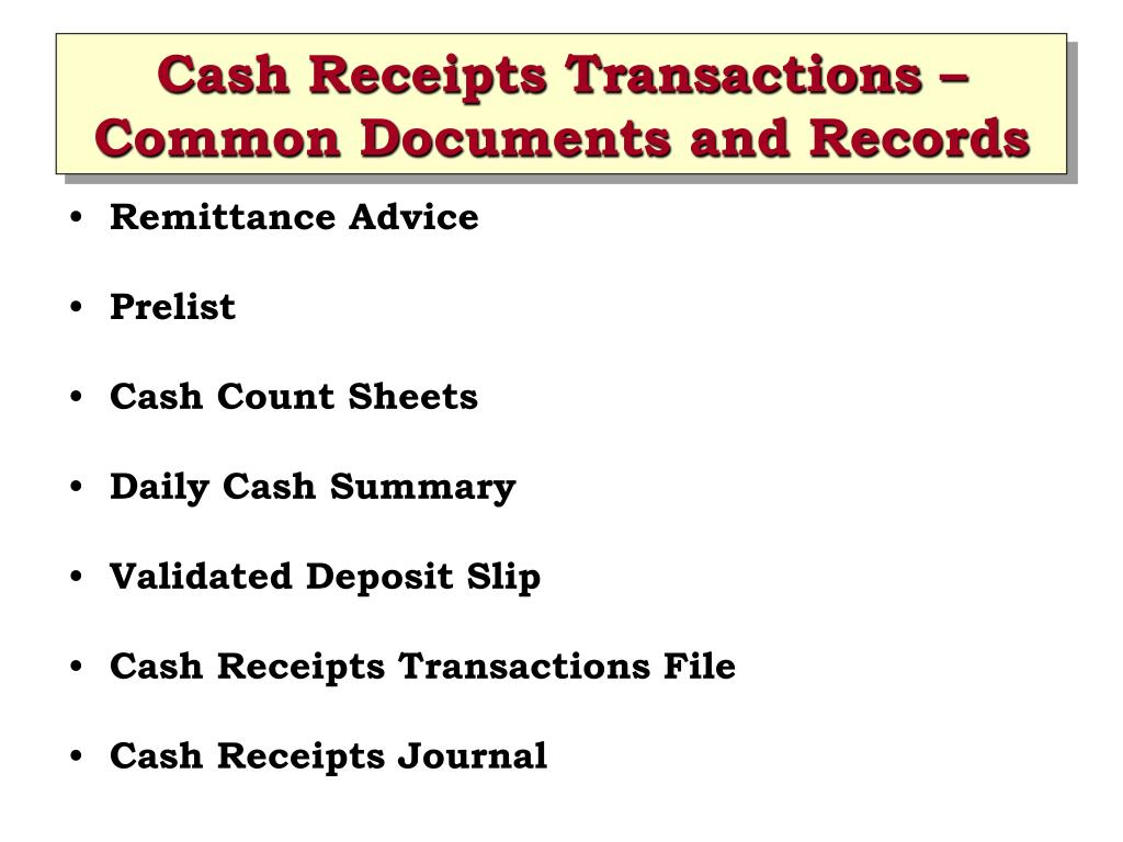 Cash Receipts Transactions – Common Documents and Records