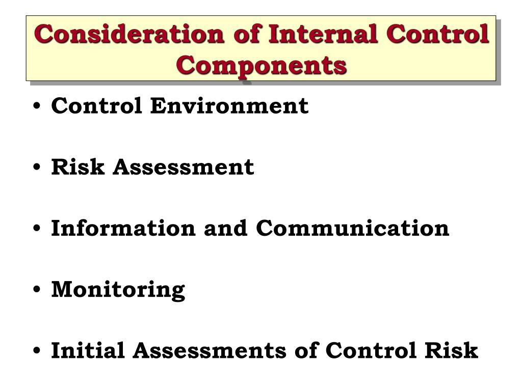 Consideration of Internal Control Components