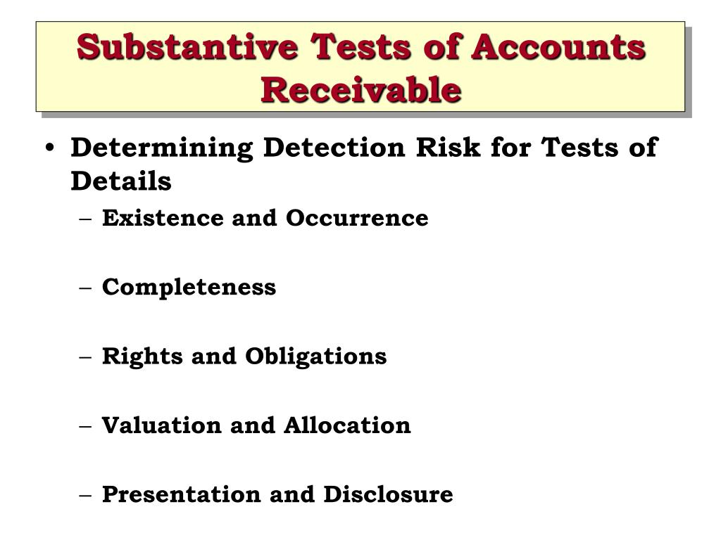 Substantive Tests of Accounts Receivable