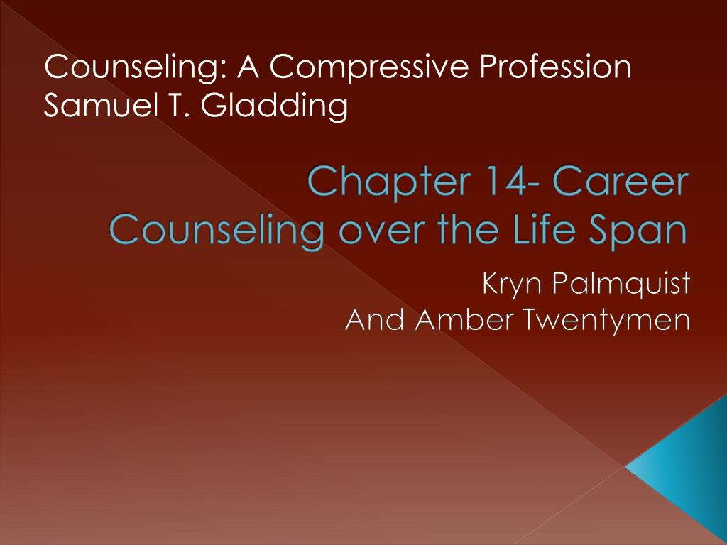 chapter 14 career counseling over the life span