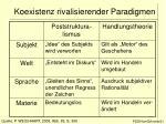koexistenz rivalisierender paradigmen21