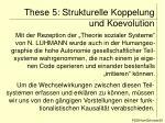 these 5 strukturelle koppelung und koevolution