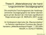 these 6 materialisierung der hand lungszentrierten sozialgeographie