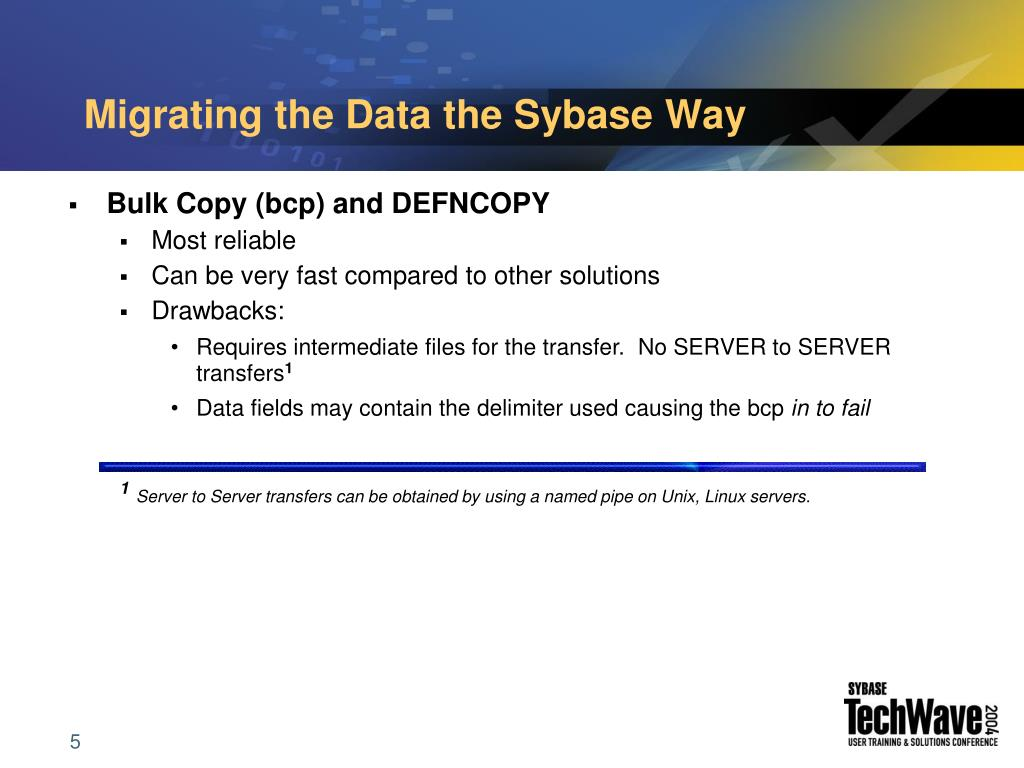 Migrating the Data the Sybase Way
