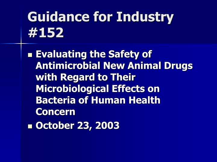 Guidance for industry 152