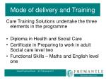 mode of delivery and training