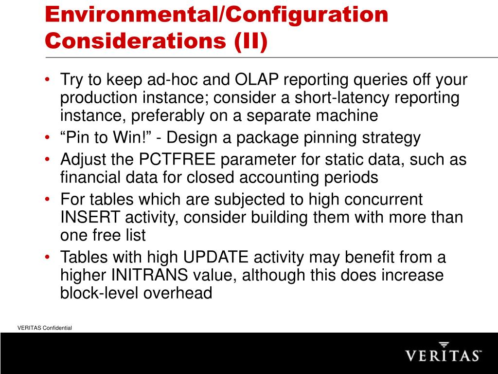 Environmental/Configuration Considerations (II)