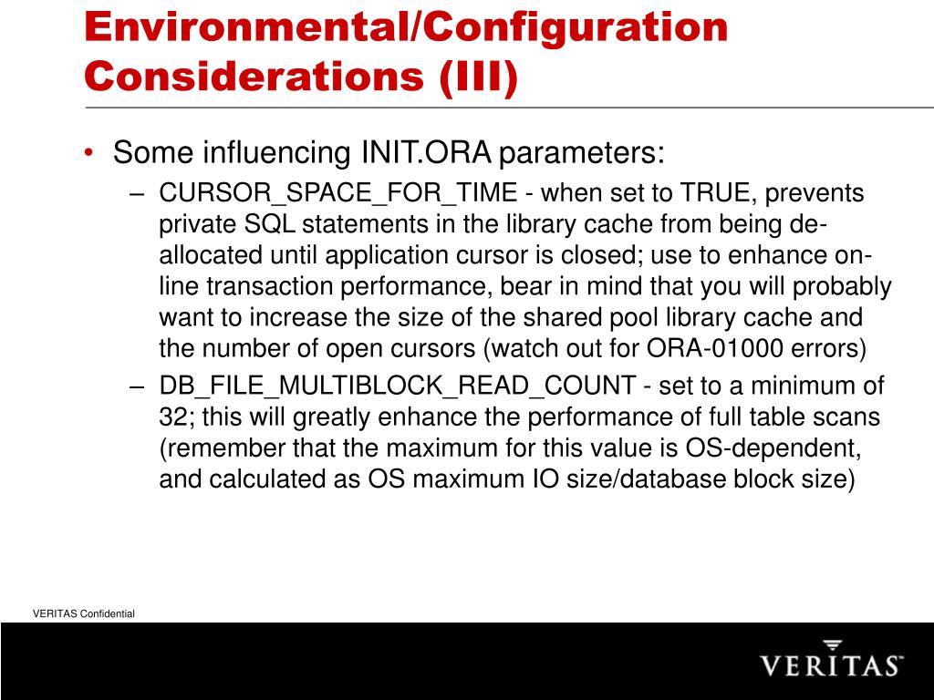 Environmental/Configuration Considerations (III)