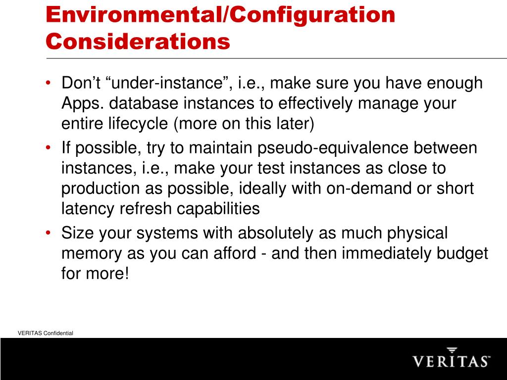 Environmental/Configuration Considerations