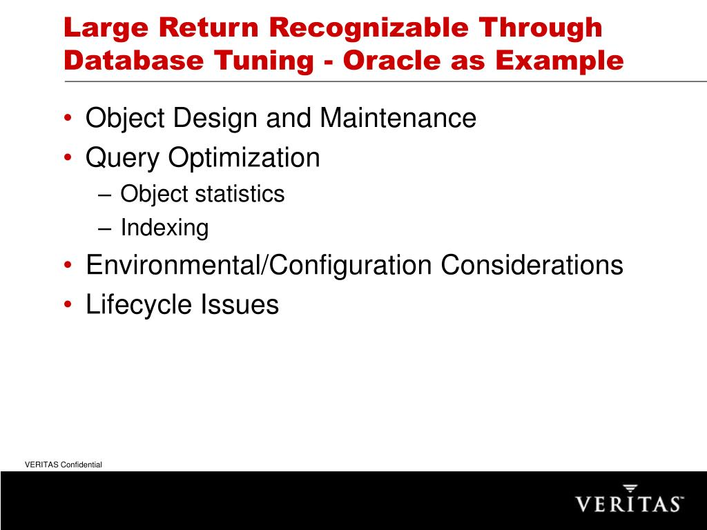 Large Return Recognizable Through Database Tuning - Oracle as Example