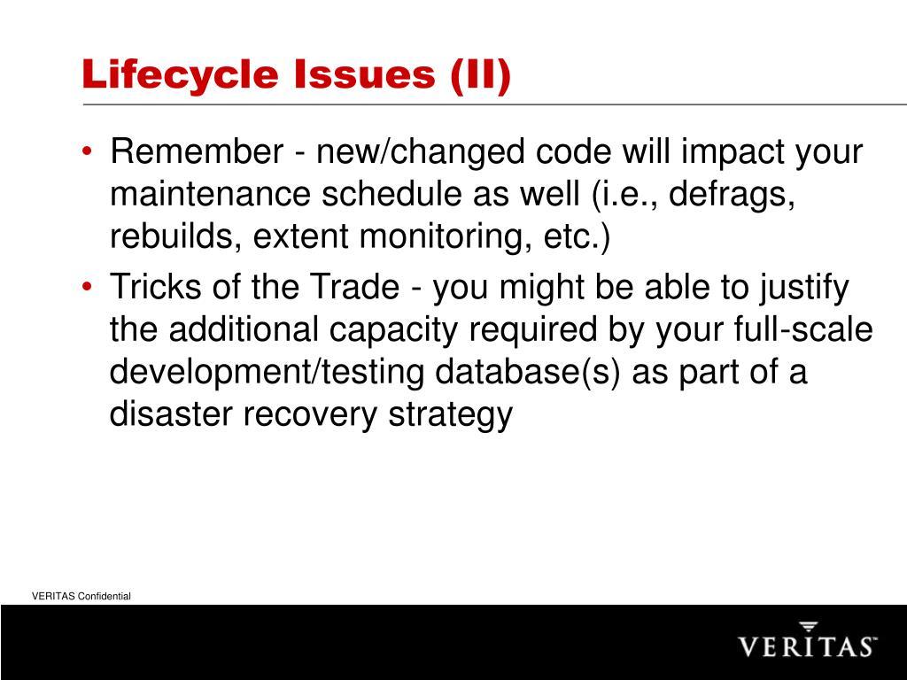 Lifecycle Issues (II)