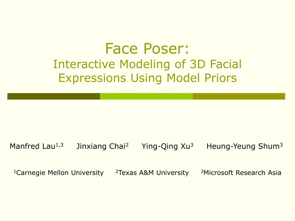 face poser interactive modeling of 3d facial expressions using model priors