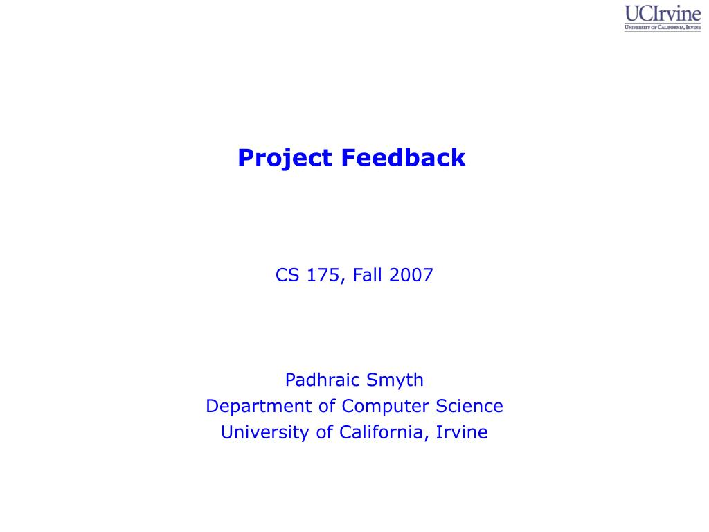 cs 175 fall 2007 padhraic smyth department of computer science university of california irvine