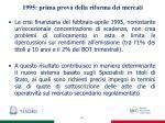 1995 prima prova della riforma dei mercati