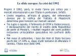 le sfide europee la crisi del 1992