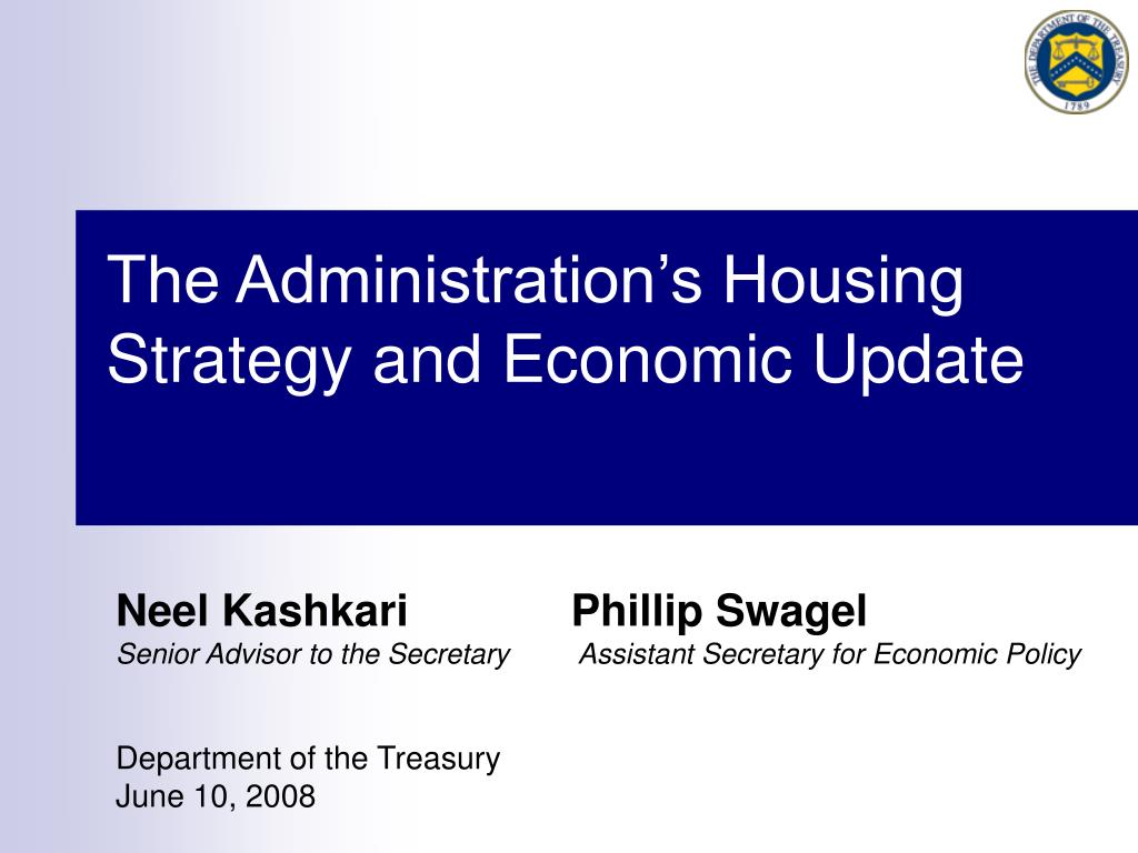 The Administration's Housing Strategy and Economic Update