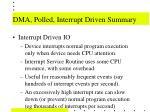 dma polled interrupt driven summary43