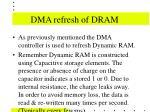 dma refresh of dram