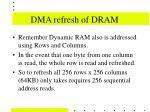 dma refresh of dram22