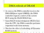 dma refresh of dram24