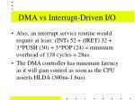 dma vs interrupt driven i o