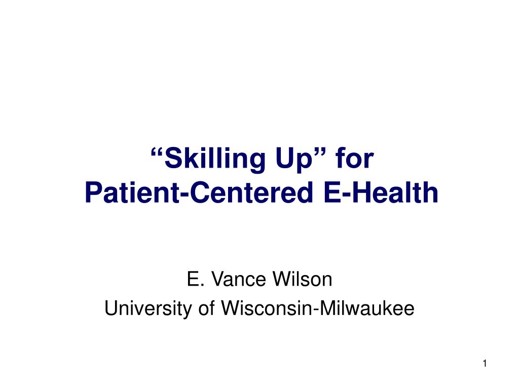 skilling up for patient centered e health