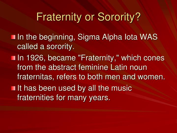 Fraternity or Sorority?
