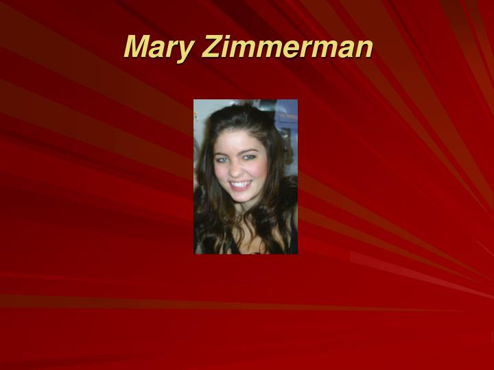 Mary Zimmerman
