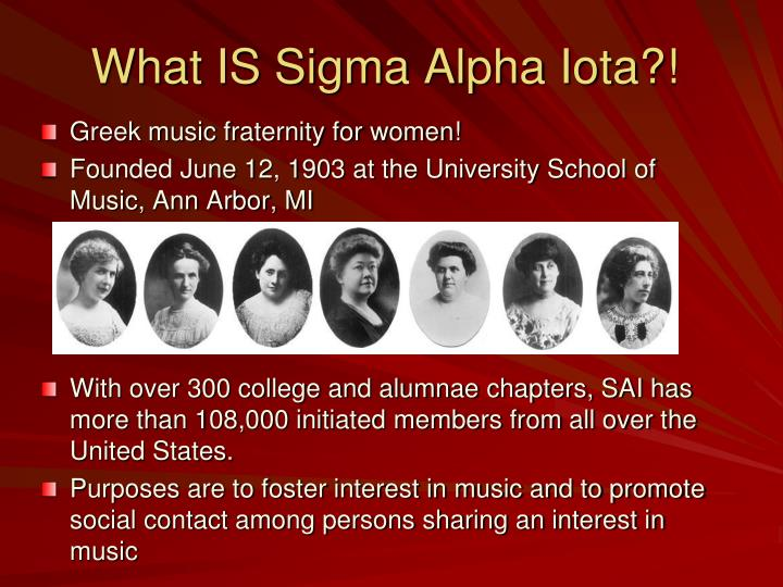 What IS Sigma Alpha Iota?!